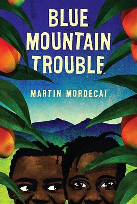 Blue Mountain Trouble - Mordecai, Martin