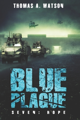 Blue Plague: Hope - Watson, Thomas A, and Jean, Sabrina (Editor)