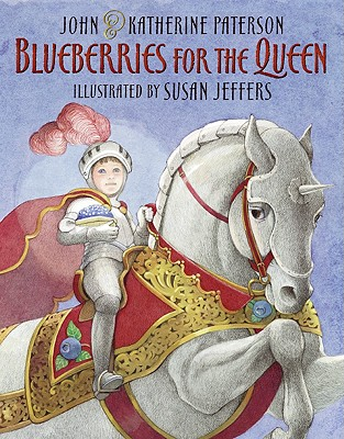 Blueberries for the Queen - Paterson, John, and Paterson, Katherine