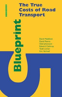 Blueprint 5: True Costs of Road Transport - Johansson, Olof