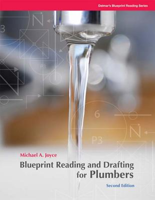 Blueprint Reading and Drafting for Plumbers - Joyce, Michael A