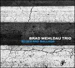 Blues and Ballads [LP]
