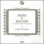 Blues & Ballads: A Folksinger's Songbook, Vols. 1-2