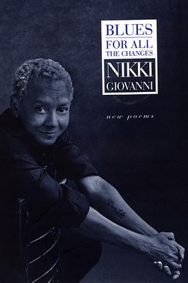 Blues: For All the Changes: New Poems - Giovanni, Nikki