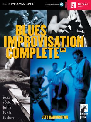 Blues Improvisation Complete: Eb Instruments - Harrington, Jeff
