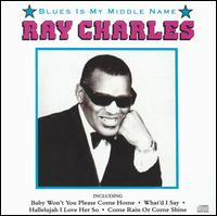 Blues Is My Middle Name [K-Tel] - Ray Charles