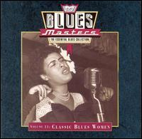 Blues Masters, Vol. 11: Classic Blues Women - Various Artists
