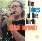 Blues Of Birth