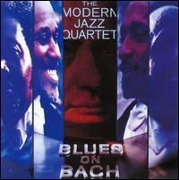 Blues on Bach - The Modern Jazz Quartet