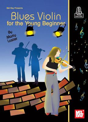 Blues Violin for the Young Beginner - Laster, Marty