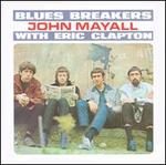 Bluesbreakers with Eric Clapton - John Mayall's Bluesbreakers