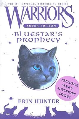 Bluestar's Prophecy - Hunter, Erin L