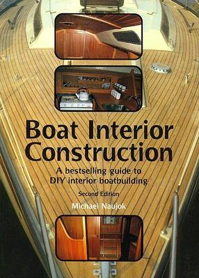 Boat Interior Construction - Naujok, Michael