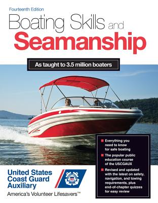 Boating Skills and Seamanship, 14th Edition - U S Coast Guard Auxiliary Assoc Inc