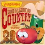 Bob & Larry Go Country