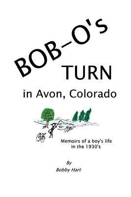 Bob-O's Turn in Avon, Colorado - Hart, Bobby