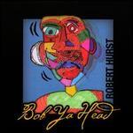 Bob Ya Head