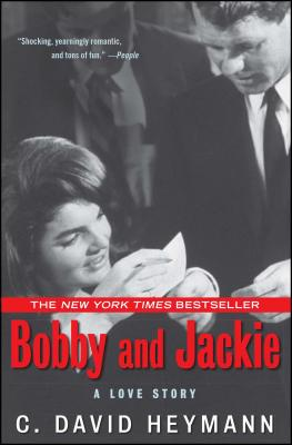 Bobby and Jackie: A Love Story - Heymann, C David