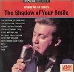 Bobby Darin Sings The Shadow of Your Smile