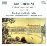 Boccherini: Cello Concertos Nos. 9-12