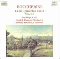 Boccherini: Cello Concertos, Vol. 2 - Timothy Hugh (cello); Scottish Chamber Orchestra; Anthony Halstead (conductor)
