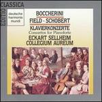Boccherini, Field, Schobert: Concertos for Pianoforte