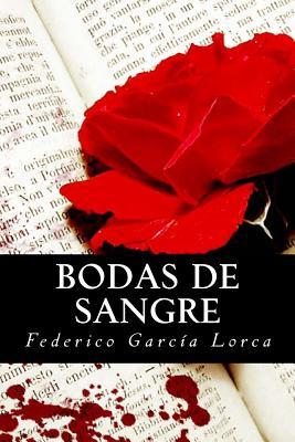 Bodas de Sangre - Garcia Lorca, Federico