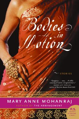 Bodies in Motion: Stories - Mohanraj, Mary Anne