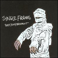 Body/End/Basement - Single Frame