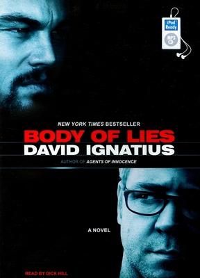 Body of Lies (2008) - Ignatius, David, and Hill, Dick (Narrator)