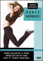 Body Sculpt: Dance Aerobics