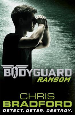 Bodyguard: Ransom: Bodyguard: Ransom 2 - Bradford, Chris