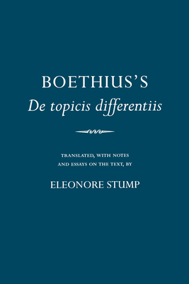 "Boethius's ""de Topicis Differentiis"" - Boethius, and Stump, Eleonore (Translated by)"