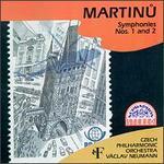 Bohuslav Martinu: Symphonies Nos. 1 & 2