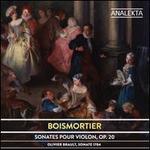 Boismortier: Sonates pour violon, Op. 20