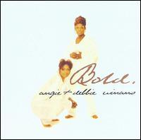 Bold - Angie Winans/Debbie Winans