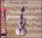 Bolivian Baroque [includes DVD]