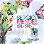 Bom Tempo Brasil Remixed - Sergio Mendes
