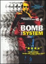 Bomb the System - Adam Bhala Lough