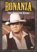 Bonanza: The Spanish Grant - Christian Nyby