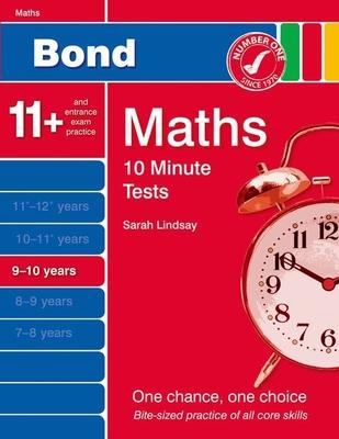 Bond 10 Minute Tests Maths: 9-10 Years - Lindsay, Sarah
