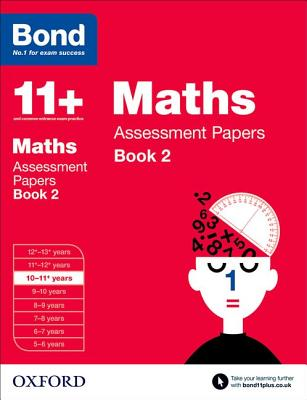 Bond 11+: Maths: Assessment Papers: 10-11+ years Book 2 - Clemson, David, and Bond