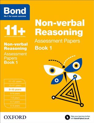 Bond 11+: Non-verbal Reasoning: Assessment Papers: 9-10 years Book 1 - Baines, Andrew, and Bond