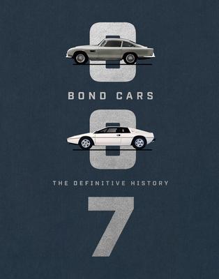 Bond Cars: The Definitive History - Barlow, Jason