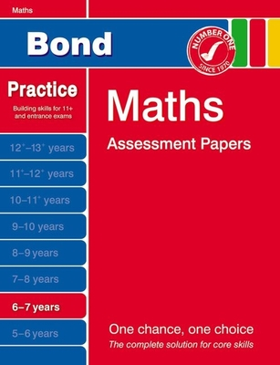 Bond Maths Assessment Papers 6-7 Years - Frobisher, Len, and Frobisher, Anne