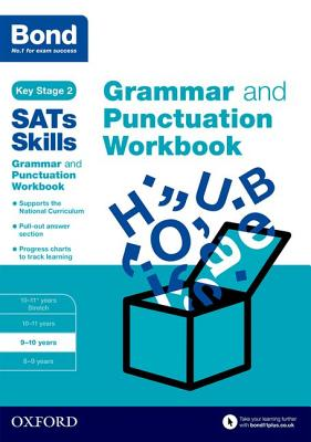 Bond SATs Skills: Grammar and Punctuation Workbook: 9-10 years - Hughes, Michellejoy, and Bond