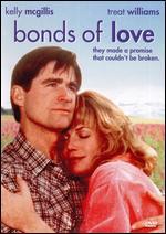 Bonds of Love - Larry Elikann