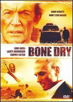 Bone Dry - Brett A. Hart