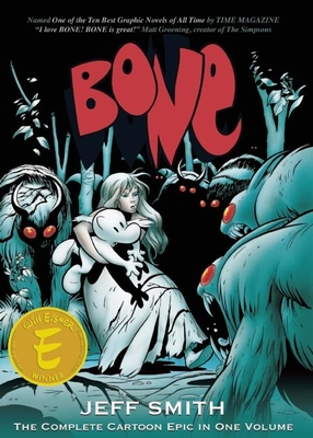 Bone: The Complete Cartoon Epic in One Volume -