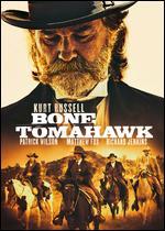 Bone Tomahawk - S. Craig Zahler